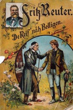 Fritz Reuter, De Reis` nah Belligen, Buchumschlag, D1620n_bearbeitet-1