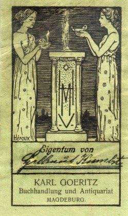Louis Carl Bruno Héroux (1868-1944) Ex Libris Buchhandlung Goeritz, Magdeburg, D2184